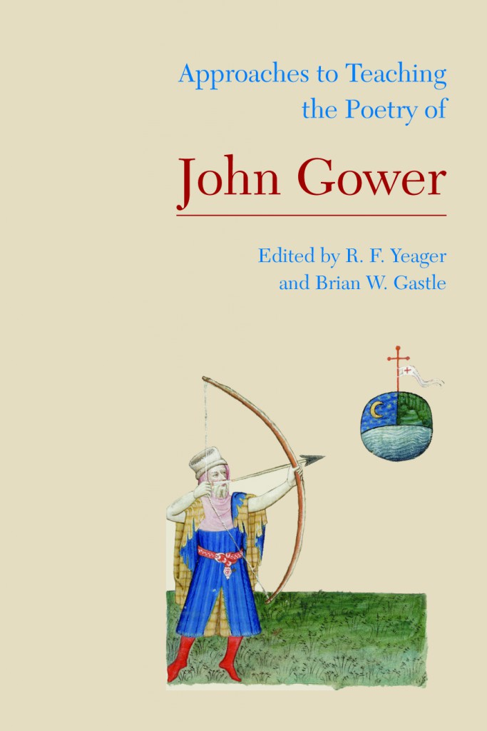 <i>Speculum</i> reviews <i>Approaches to Teaching the Poetry of John Gower</i>