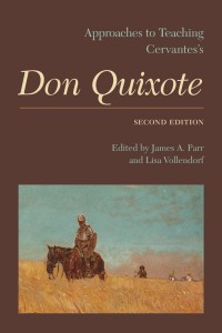 <i>Approaches to Teaching Cervantes's</i> Don Quixote, second edition
